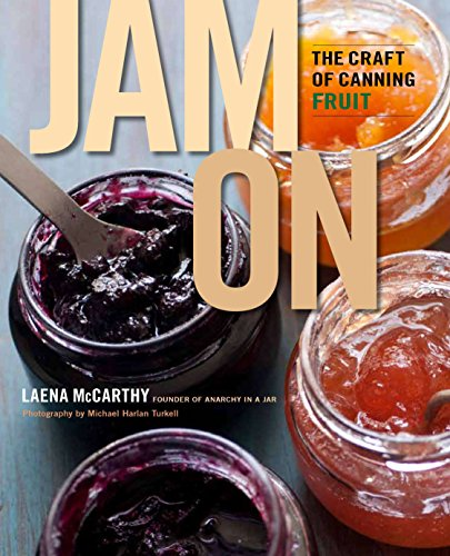 9780670026173: Jam On: The Craft of Canning Fruit