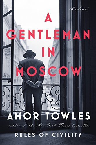 9780670026197: A Gentleman in Moscow: A Novel