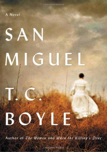 San Miguel: **Signed**: Boyle, T. Coraghessan: Boyle, T. C.