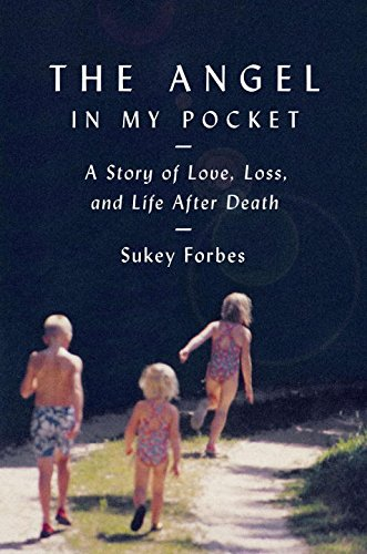 9780670026319: The Angel in My Pocket: A Story of Love, Loss, and Life After Death