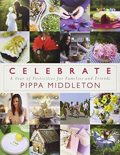 9780670026357: Celebrate: A Year of Festivities for Families and Friends