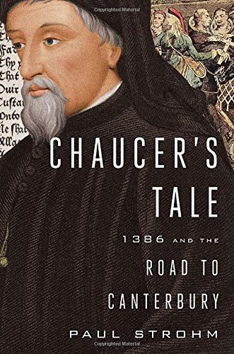 9780670026432: Chaucer's Tale: 1386 and the Road to Canterbury