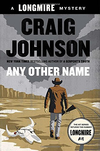 Any Other Name ***SIGNED***: Craig Johnson