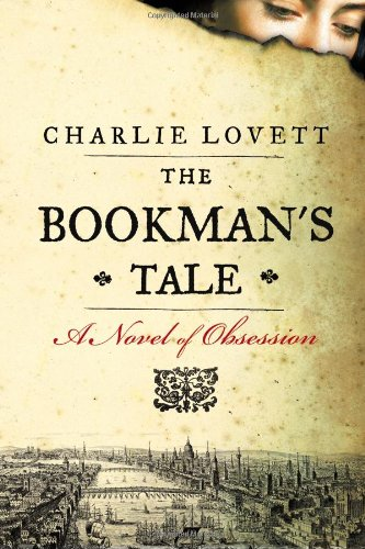 9780670026470: The Bookman's Tale: A Novel of Obsession