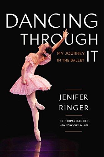 9780670026494: Dancing Through It: My Journey in the Ballet