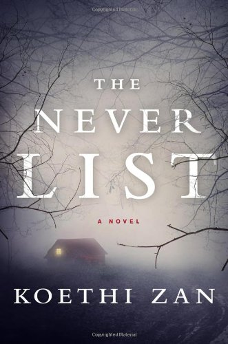 The Never List (Signed First Edition): Koethy Zan