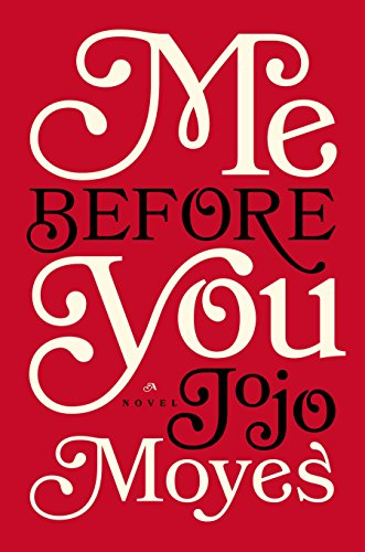 9780670026609: Me Before You: A Novel (Me Before You Trilogy)
