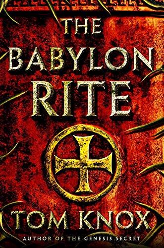 The Babylon Rite: A Novel: Knox, Tom