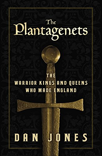 9780670026654: The Plantagenets: The Warrior Kings and Queens Who Made England