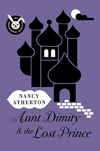 9780670026685: Aunt Dimity and the Lost Prince (Aunt Dimity Mystery)
