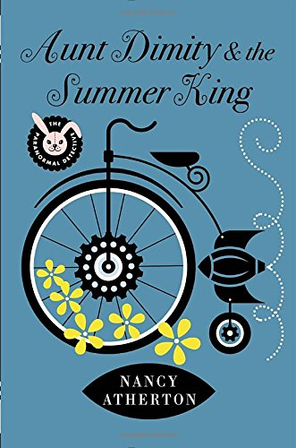 9780670026708: Aunt Dimity and the Summer King (Aunt Dimity Mystery)