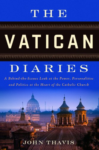9780670026715: The Vatican Diaries: A Behind-the-Scenes Look at the Power, Personalities and Politics at the Heart of the Catholic Church