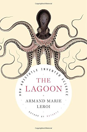 9780670026746: The Lagoon: How Aristotle Invented Science