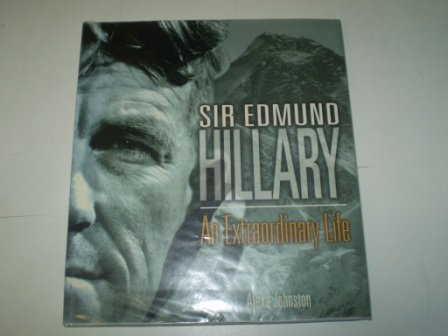 9780670028429: Sir Edmund Hillary: An Extraordinary Life: The Authorised, Illustrated Biography