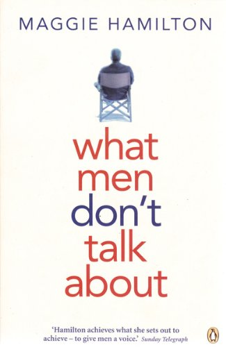9780670028795: What Men Don't Talk About