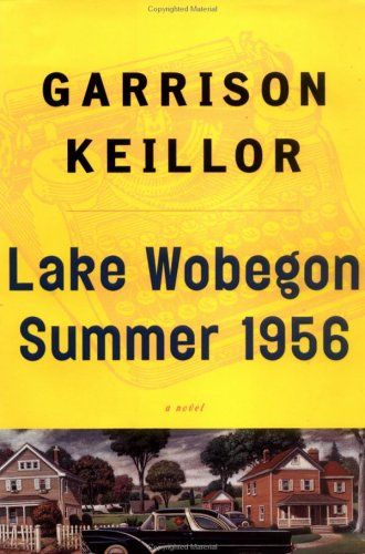 Lake Wobegon Summer 1956: Keillor, Garrison