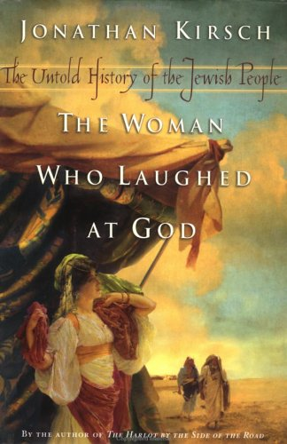 9780670030095: The Woman Who Laughed at God: The Untold History of the Jewish People