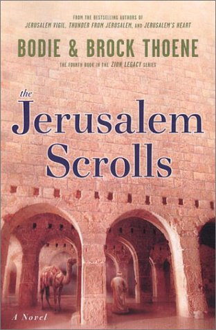 The Jerusalem Scrolls (The Zion Legacy, Book 4)