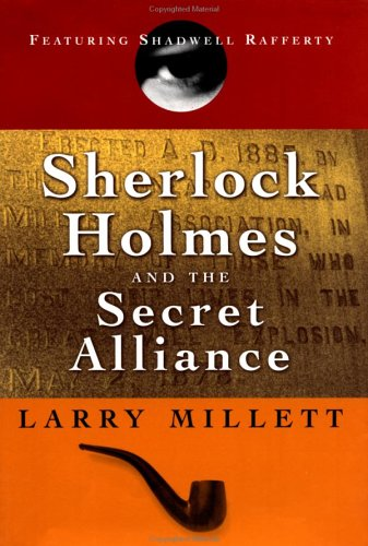 Sherlock Holmes and the Secret Alliance: Millett, Larry