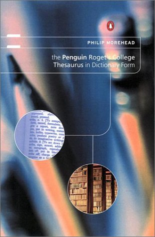 The Penguin Roget's College Thesaurus in Dictionary Form (0670030163) by Morehead, Philip D.