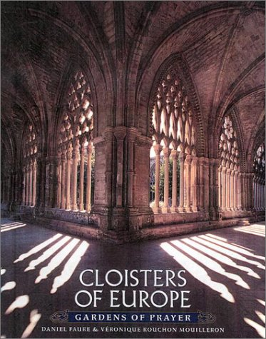 9780670030255: Cloisters of Europe: Gardens of Prayer
