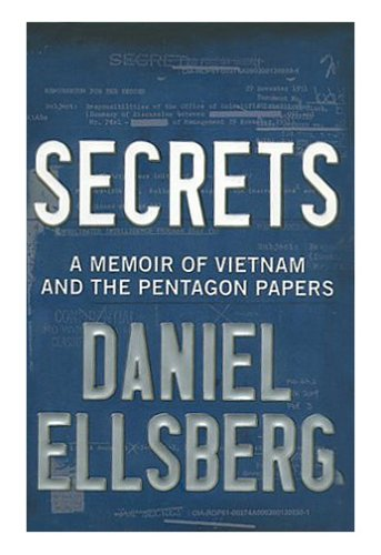 9780670030309: Secrets: A Memoir of Vietnam and the Pentagon Papers