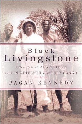 9780670030361: Black Livingstone: A True Tale of Adventure in the Nineteenth-Century Congo