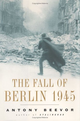 9780670030415: The Fall of Berlin 1945