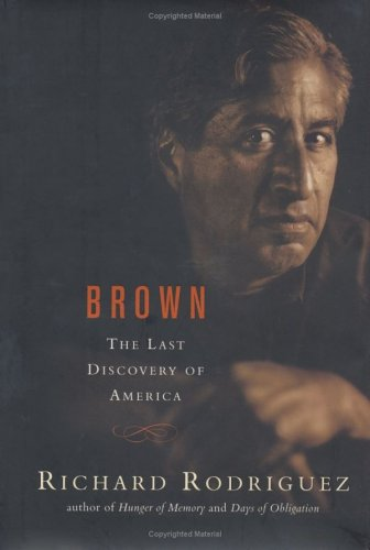 9780670030439: Brown: The Last Discovery of America