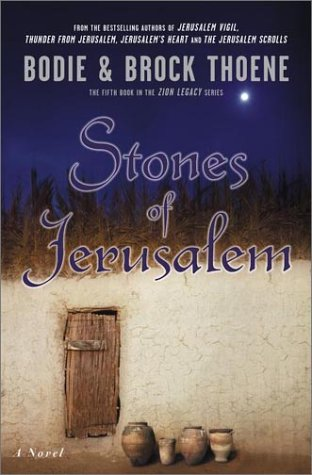 Stones of Jerusalem (Zion Legacy): Bodie Thoene, Brock