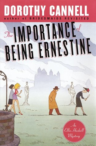 9780670030606: The Importance of Being Ernestine: An Ellie Haskell Mystery