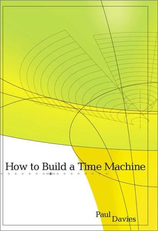 9780670030637: How to Build a Time Machine