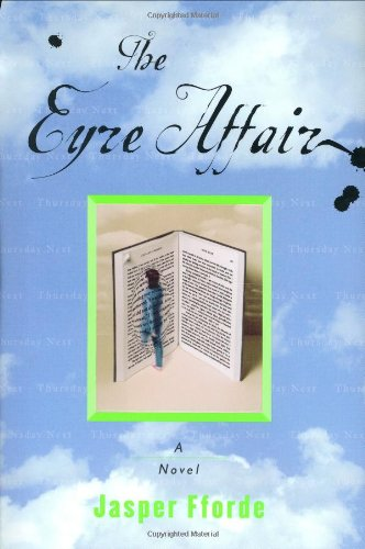 The Eyre Affair: Fforde, Jasper