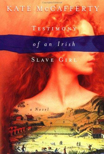 9780670030651: Testimony of an Irish Slave Girl