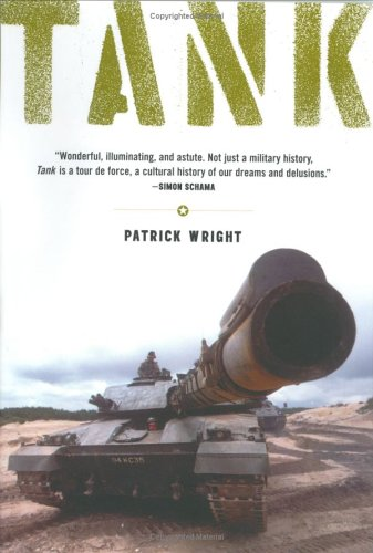 Tank: The Progress of Monstrous War Machine: Wright, Patrick