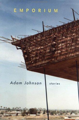 Emporium: Stories: Johnson, Adam