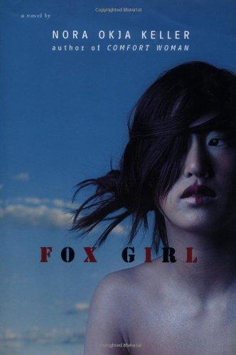 Fox Girl (Signed First Edition): Nora Okja Keller