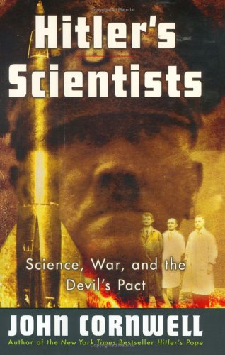 9780670030750: Hitler's Scientists: Science, War, and the Devil's Pact