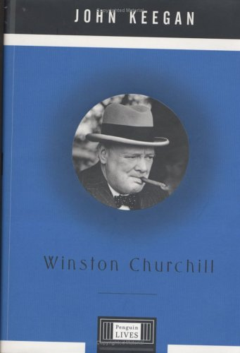 9780670030798: Winston Churchill (Penguin Lives)