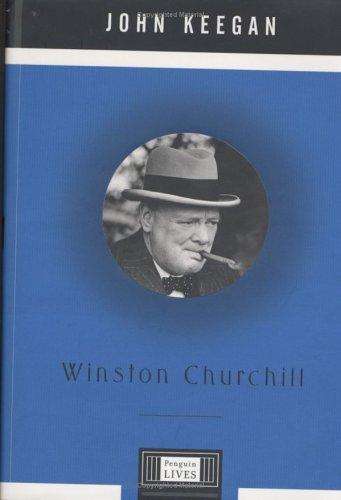 9780670030798: Winston Churchill (Penguin Lives Biographies)