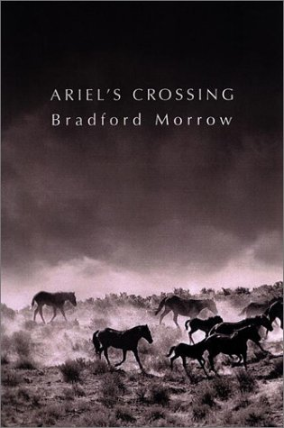 Ariel's Crossing: Morrow, Bradford;McGrath, Patrick