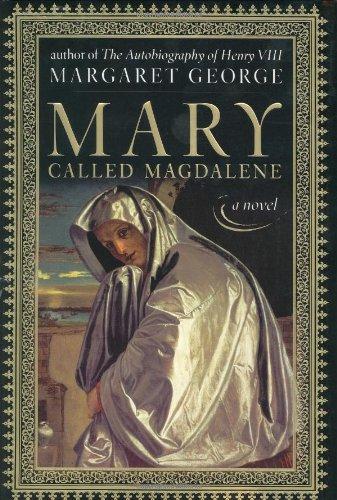 MARY CALLED MAGDALENE: George, Margaret