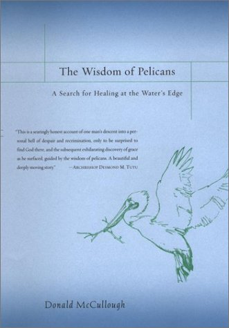 9780670031030: The Wisdom of Pelicans