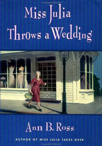9780670031054: Miss Julia Throws a Wedding