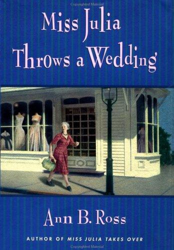 9780670031054: Miss Julia Throws a Wedding