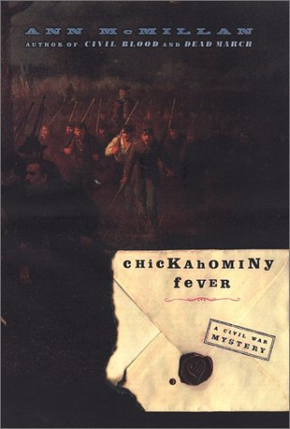 Chickahominy Fever (Civil War Mystery): McMillan, Ann