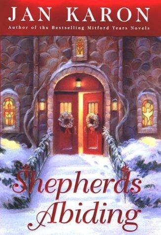 9780670031207: Shepherds Abiding (Karon, Jan)