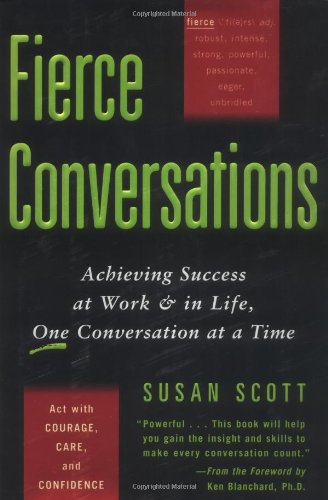 9780670031245: Fierce Conversations: Achieving Success at Work & in Life, One Conversation at a Time