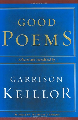 9780670031269: Good Poems