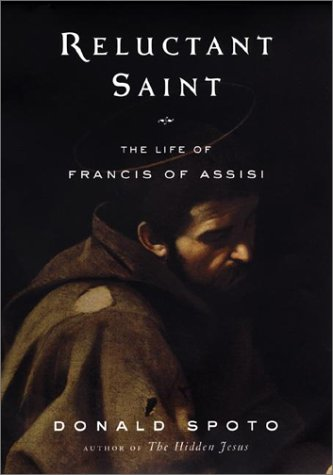 9780670031283: Reluctant Saint: The Life of Francis of Assisi